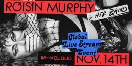 Roisin Murphy Live Stream Mixcloud